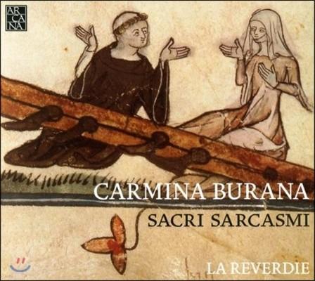 La Reverdie '카르미나 부라나' - 성스러운 풍자 (Carmina Burana - Sacri Sarcasmi)