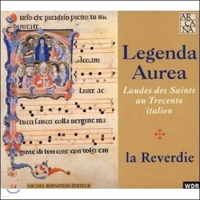 La Reverdie 황금의 전설 - 이탈리아 트레첸토 음악의 라우다집 (Legenda Aurea)