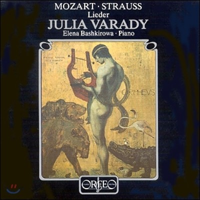 Julia Varady 모차르트 / 슈트라우스: 가곡집 - 율리아 바라디 (Mozart / R. Strauss: Lieder)