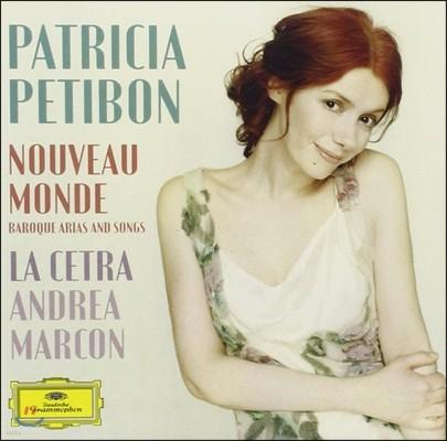 Patricia Petibon 파트리시아 프티봉 - 바로크 아리아와 가곡 (Nouveau Monde - Baroque Arias And Songs)