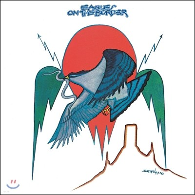 Eagles - On The Border