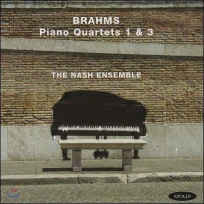 Nash Ensemble 브람스: 피아노 사중주 1번, 3번 (Brahms: Piano Quartets No.1, No.3)