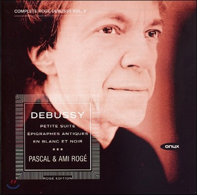 Pascal Roge 드뷔시 피아노 작품 5집 - 녹턴, 엘레지 (Debussy: Piano Works Vol. 5 - Nocturne, Masques, Petite Suite)