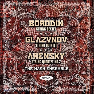 Nash Ensemble 보로딘: 현악 6중주 / 글라주노프: 현악 5중주 / 아렌스키: 현악 4중주 2번 (Borodin: String Sextet / Glazunov: String Quintet / Arensky: String Quartet)