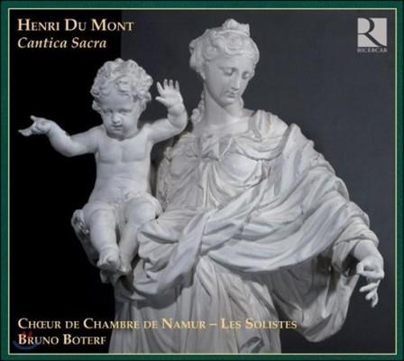 Bruno Boterf 앙리 뒤 몽 탄생 400년 기념반 - 칸티카 사크라 (Henri Du Mont: Cantica Sacra)