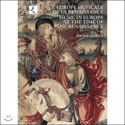 르네상스 시대의 음악 (Music in Europe at the Time of the Renaissance)