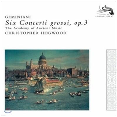 Christopher Hogwood 제미니아니: 합주 협주곡 (Geminiani: Six Concerti Grossi Op.3)