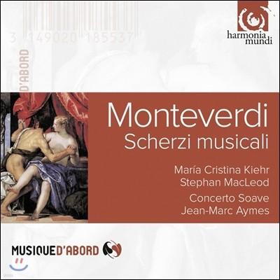 Concerto Soave 몬테베르디: 음악의 즐거움 (Monteverdi: Scherzi Musicali)