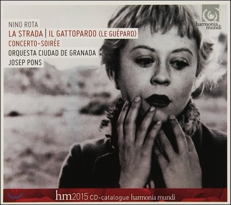 Josep Pons 니노 로타: 영화음악 - '길', '들고양이' 외 (Nino Rota: Film Music 'La Strada', 'Il Gattopardo)