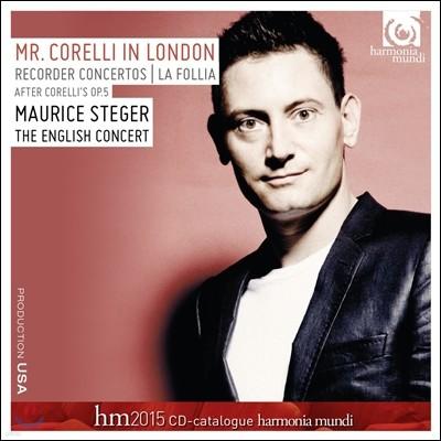 Maurice Steger 런던의 미스터 코렐리 - 플루트 협주곡, 라 폴리아 (Mr. Corelli in London - Recorder Concertos, La Follia)