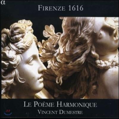 Le Poeme Harmonique 피렌체 1616 - 도메니코 벨리 / 사라치니 / 카치니 (Firenze 1616: Domenico Belli / Claudio Saracini / Giulio Caccini)