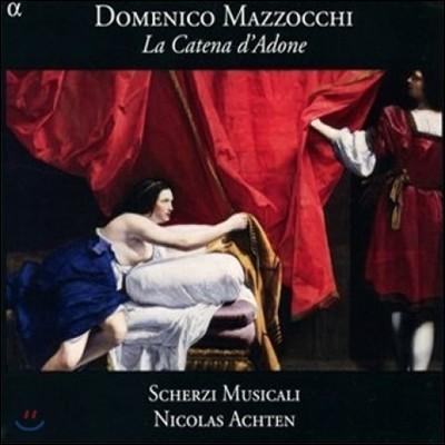 Scherzi Musicali 마조치: 아도니스의 사슬 (Mazzocchi: La Catena d'Adone)