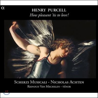 Scherzi Musicali 퍼셀: 사랑은 얼마나 즐거운 일인가 - 가곡 및 기악곡집 (Purcell: How Pleasant 'tis to Love! - Songs and Instrumental Music)