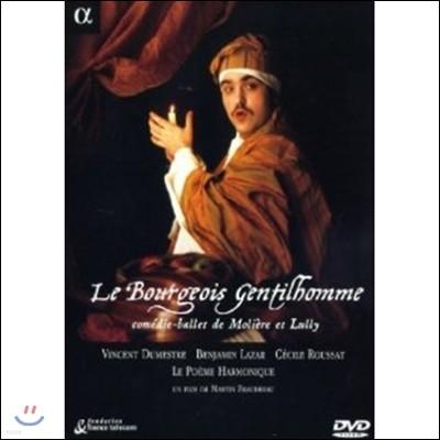 Le Poeme Harmonique 륄리: 서민귀족, 몰리에르와 륄리의 발레 오페라 (Lully: Le Bourgeois Gentilhomme, Comedie-Ballet de Moliere et Lully)