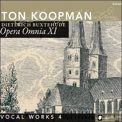 Ton Koopman 북스테후데: 전집 11 - 성악 작품집 4 (Buxtehude: Opera Omnia XI - Vocal Works 4)