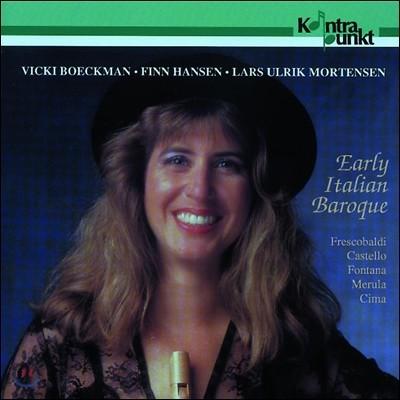Vicki Boeckman 초기 이탈리아 바로크 음악 (Early Italian Baroque - Frescobaldi / Castello / Cima)