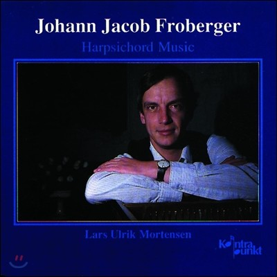Lars Ulrik Mortensen 프로베르거: 하프시코드 음악 (Froberger: Harpsichord Music)