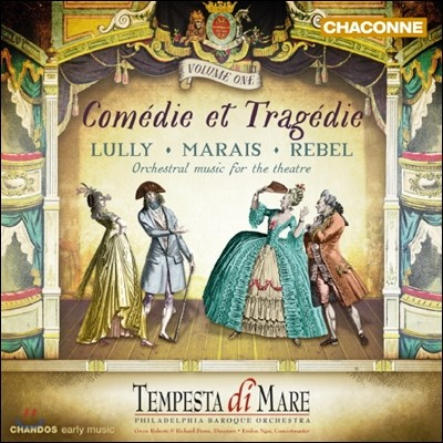 Tempesta Di Mare 희극과 비극 1집 - 륄리 / 마레 / 르벨 (Comedie et Tragedie 1 - Lully / Marais / Rebel)