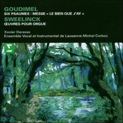 Michel Corboz 구미델: 여섯 개의 시편 / 스벨링크: 오르간 작품집 (Goudimel: Six Psaumes / Sweelinck: Organ Works)