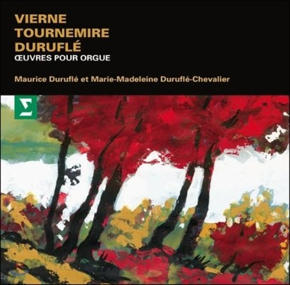 Maurice Durufle 비에른 / 투르느미르 / 뒤뤼플레: 오르간 작품집 (Vierne / Tournemire / Turufle: Organ Works)
