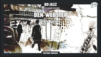 일러스트로 만나는 벤 웹스터 (Ben Webster Illustrated by Jeremy Soudant)