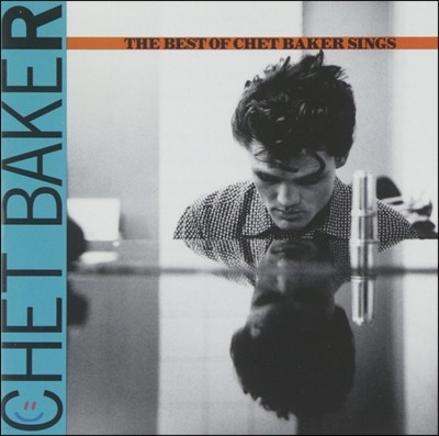 Chet Baker (쳇 베이커) - The Best of Chet Baker Sings