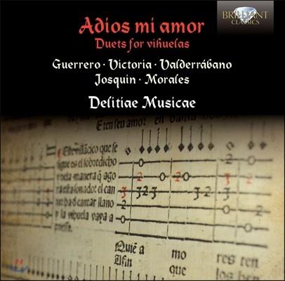 Delitiae Musicae 안녕 내 사랑 - 비후엘라 이중주 (Adios Mi Amor - Duets for Vihuelas)