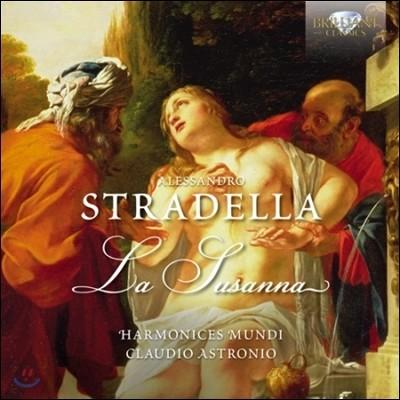 Claudio Astronio 스트라델라: 라 수잔나 (Stradella: La Susanna)