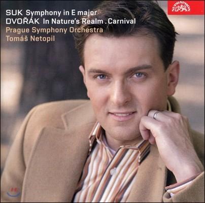 Tomas Netopil 수크: 교향곡 / 드보르작: 자연의 영역에서, 사육제 (Suk: Symphony in E major Op.14 / Dvorak: In Nature's Realm Overture Op.91, Carnival Overture, Op.92)