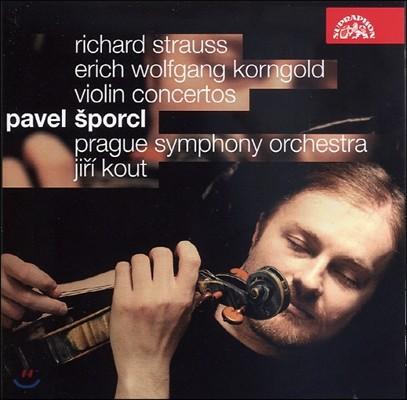 Pavel Sporcl 슈트라우스 / 코른골드: 바이올린 협주곡 (Strauss / Korngold: Violin Concertos)