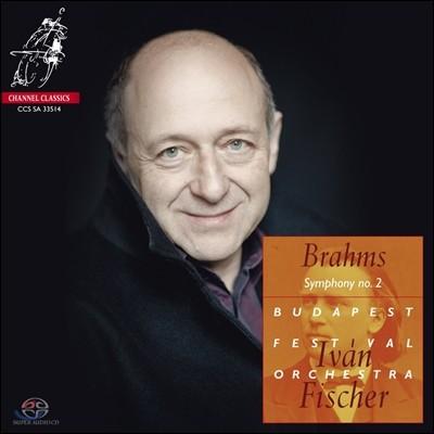 Ivan Fischer 브람스: 교향곡 2번, 비극적 서곡, 대학축전 서곡 (Brahms: Symphony No.2, Tragic Overture, Academic Festival Overture)