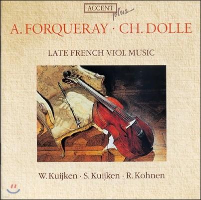 Sigiswald Kuijken / Wieland Kuijken 후기 프랑스 비올 음악 - 포르케레 / 돌 (Late French Viol Music - Forqueray / Dolle)