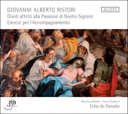 Dorothee Mields / Franz Vitzthum 리스토리: 주님의 수난을 묵상하는 종교적 노래와 기악곡들 (Ristori: Divoti affetti alla Passione di Nostro Signore)