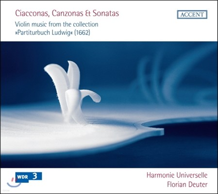 Florian Deuter 차코나, 칸초나, 소나타 - 바이올린 음악 모음 (Ciacconas, Canzonas, Sonatas - Violin music from the collection)