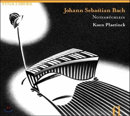 Koen Plaetinck 바흐: 음악노트 (Bach: Notenbuechlein)