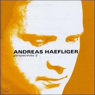 Andreas Haefliger 시선 3집 - 베토벤 / 슈베르트 (Perspectives 3 - Beethoven / Schubert)