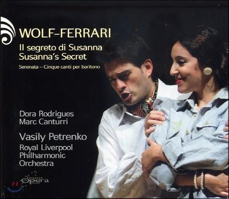 Vasily Petrenko 볼프-페라리: 수잔나의 비밀 (Wolf-Ferrari: Susanna'S Secret)