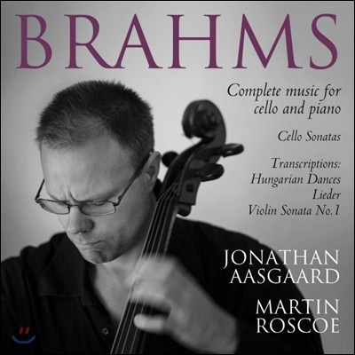 Jonathan Aasgaard 브람스: 첼로 작품 전곡 (Brahms: Complete Works For Cello And Piano)