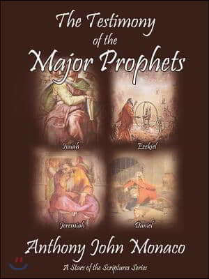 The Testimony Of The Major Prophets