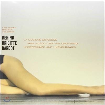 Pete Rugolo & His Orchestra (페트 루골로 & 히즈 오케스트라) - Behind Brigitte Bardot (브리지트 바르도의 사생활 OST) [LP]