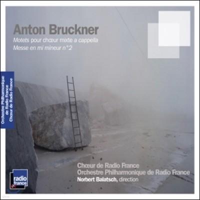 Norbert Balatsch 브루크너: 혼성 아카펠라를 위한 모테트, 미사 2번 (Bruckner: Motets pour Choeur Mixte a Cappella, Messe No.2)