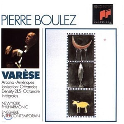Pierre Boulez 바레즈: 아르카나, 이온화, 옥탄드르 (Varese: Arcana, Ionisation, Octandre)