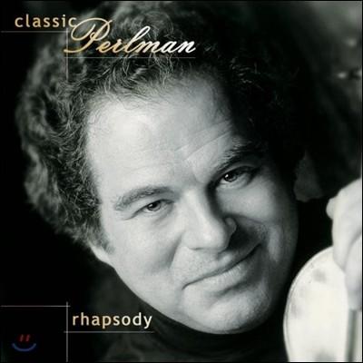 Itzhak Perlman 클래식 펄만 - 랩소디 (Classic Perlman - Rhapsody)
