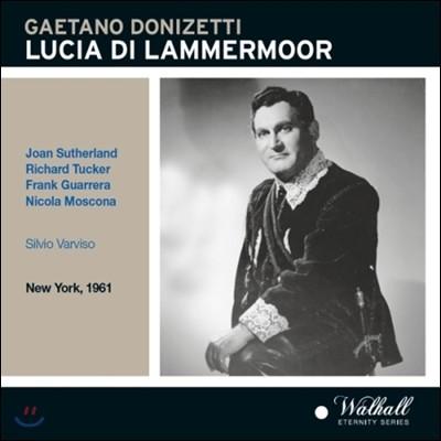 Richard Tucker / Joan Sutherland 도니제티: 람메르무어의 루치아 (Donizetti: Lucia di Lammermoor)