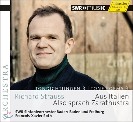 Francois-Xavier Roth 슈트라우스: 교향시 3집 - 차라투스트라는 이렇게 말했다, 이탈리아로부터 (Richard Strauss: Tone Poems, Vol. 3)