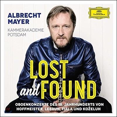 Albrecht Mayer 18세기 오보에 협주곡집 - 호프마이스터 / 레브룬 / 피알라 / 코젤루 (Lost and Found - Hoffmeister / Lebrun / Fiala / Kozeluh)