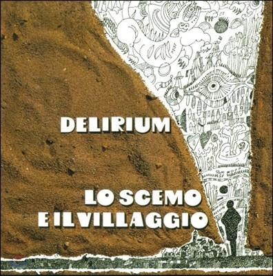 Delirium - Lo Scemo E Il Villaggio