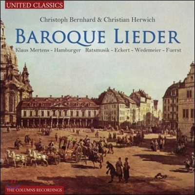 Klaus Mertens 바로크 가곡집 - 베른하르트 / 헤르비히 (Baroque Lieder - Bernhard / Herwich)