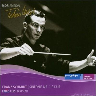 Fabio Luisi 프란츠 슈미트: 교향곡 1번 (MDR Edition - Franz Schmidt: Symphony No.1)