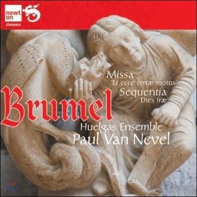 Paul Van Nevel 브루멜: '지진' 미사, 진노의 날 (Brumel: Missa 'Et Ecce Terrae Motus', Sequentia 'Dies Irae, Dies Illa')
